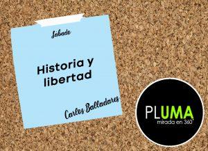 Historia y libertad
